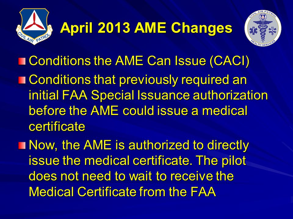 April 2013 AME Changes Conditions the AME Can Issue (CACI)