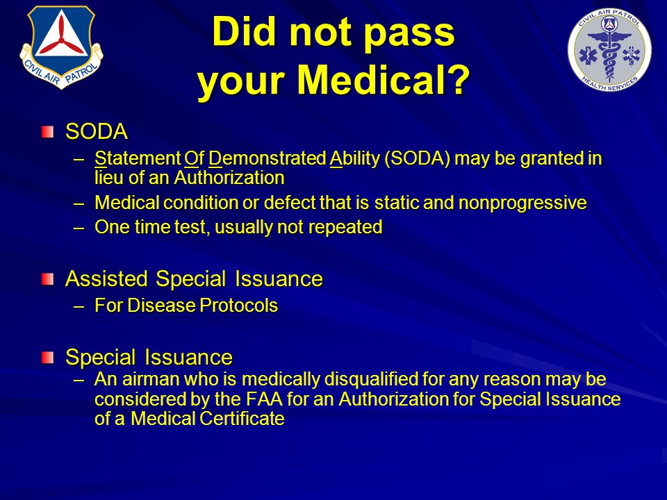 Did not pass your Medical