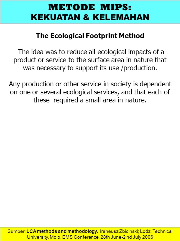 The Ecological Footprint Method