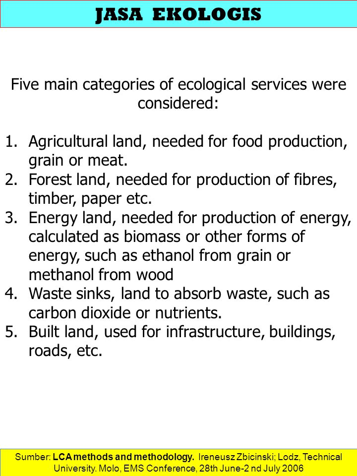 Five main categories of ecological services were considered: