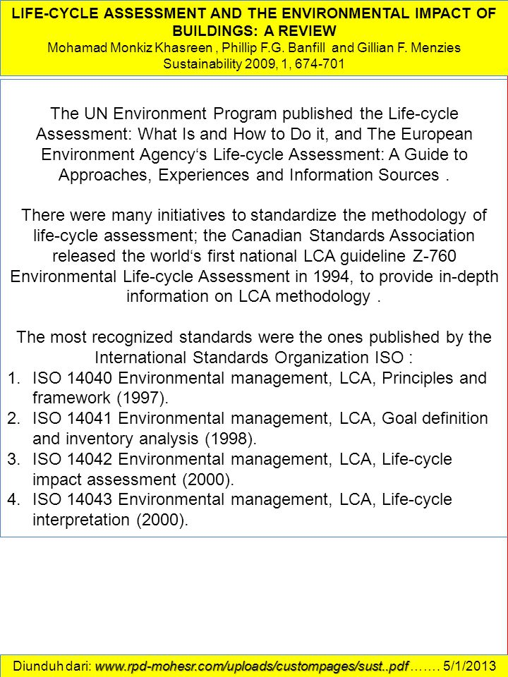 LIFE-CYCLE ASSESSMENT AND THE ENVIRONMENTAL IMPACT OF