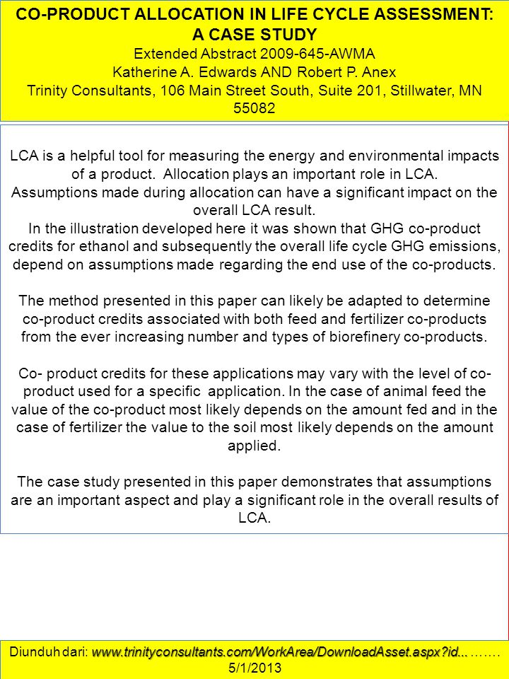 CO-PRODUCT ALLOCATION IN LIFE CYCLE ASSESSMENT: A CASE STUDY