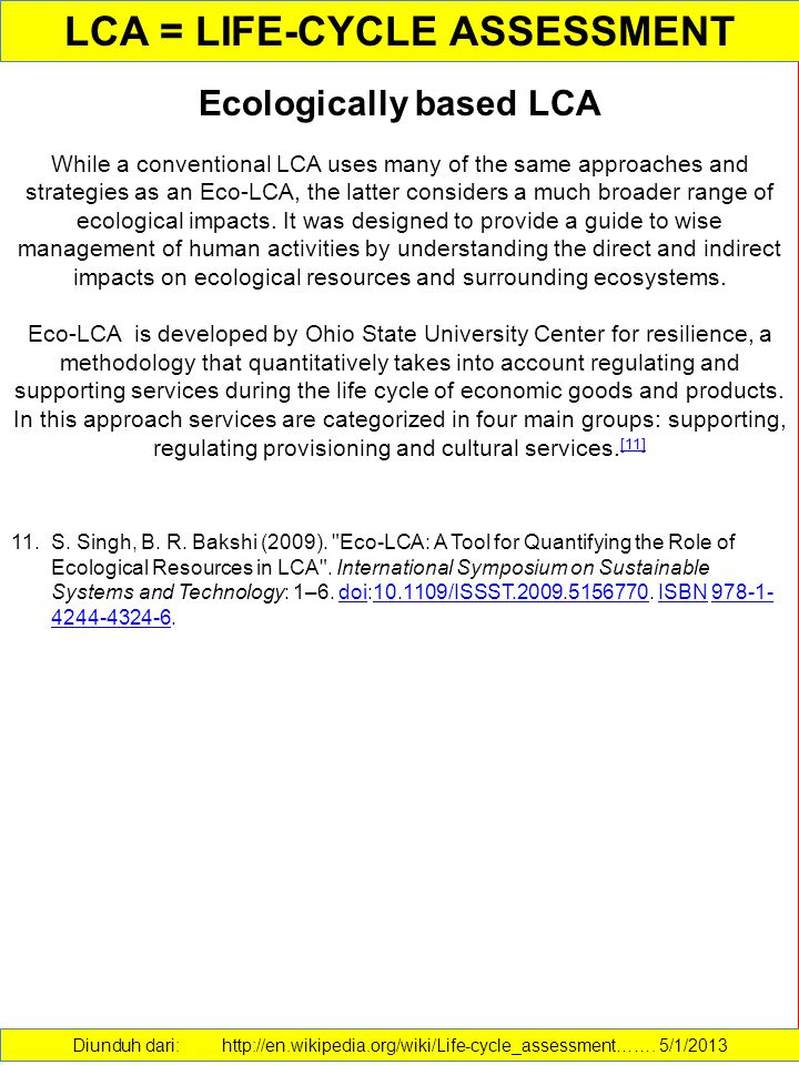 LCA = LIFE-CYCLE ASSESSMENT Ecologically based LCA