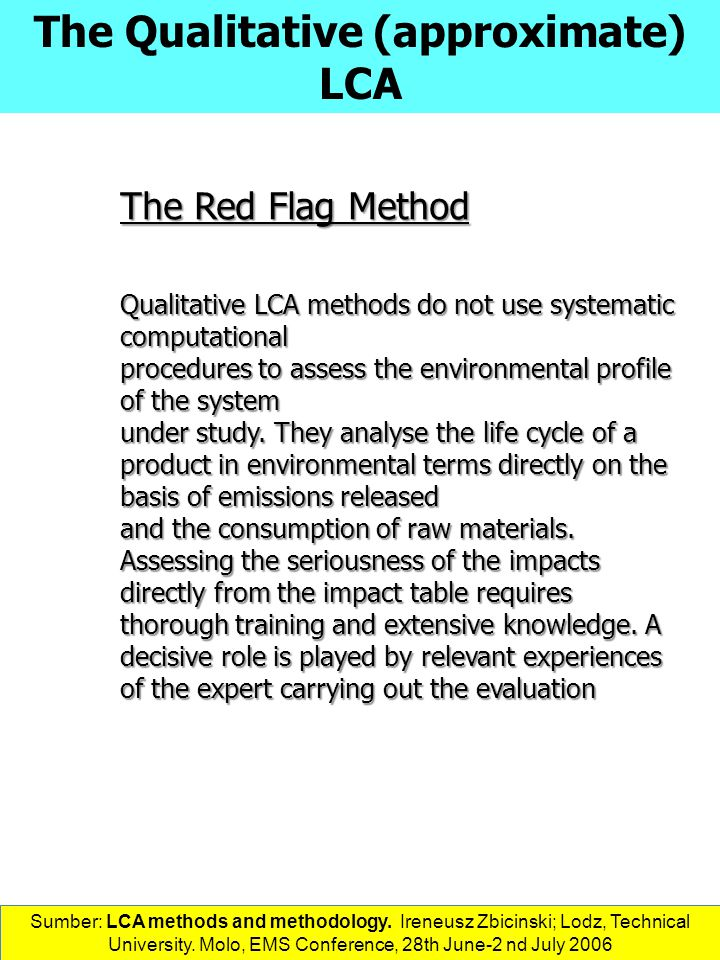 The Qualitative (approximate) LCA