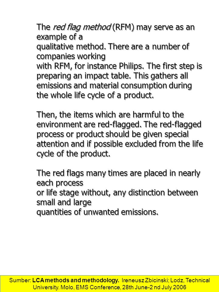 The red flag method (RFM) may serve as an example of a
