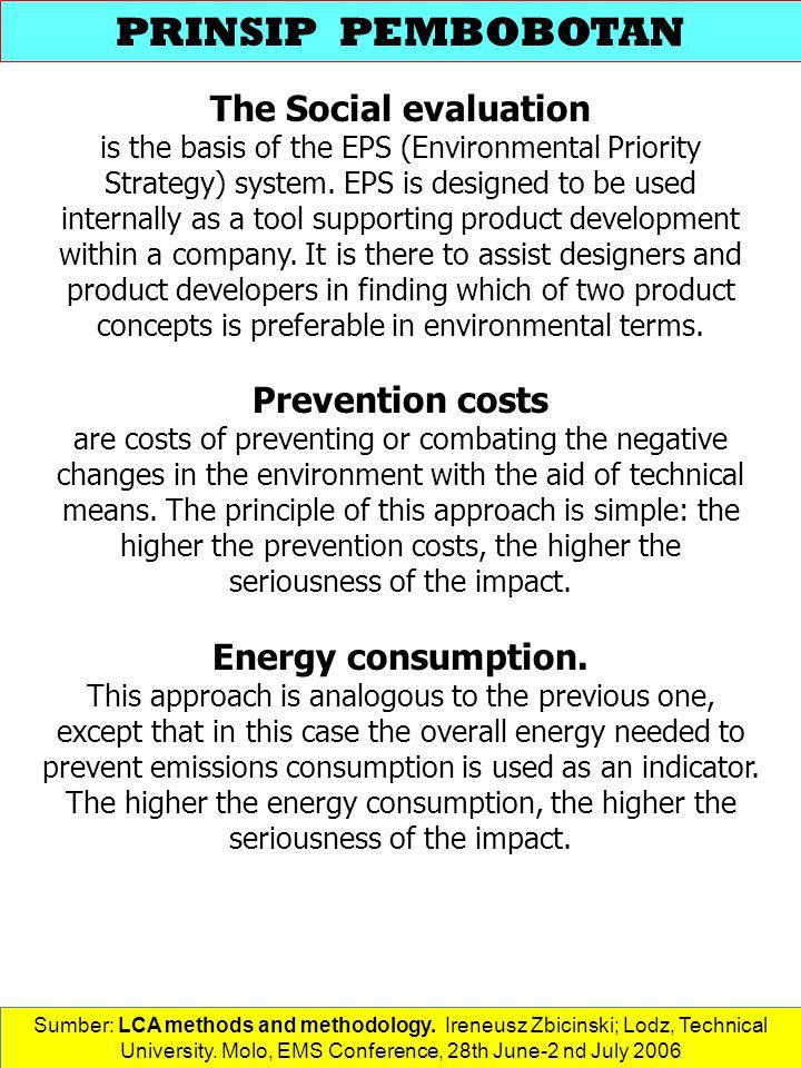 PRINSIP PEMBOBOTAN The Social evaluation Prevention costs