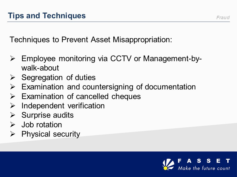 Techniques to Prevent Asset Misappropriation: