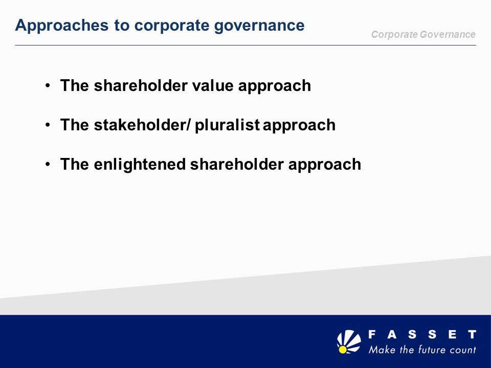 Approaches to corporate governance