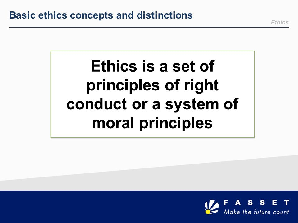 Basic ethics concepts and distinctions