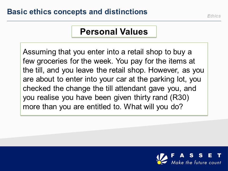 Personal Values Basic ethics concepts and distinctions