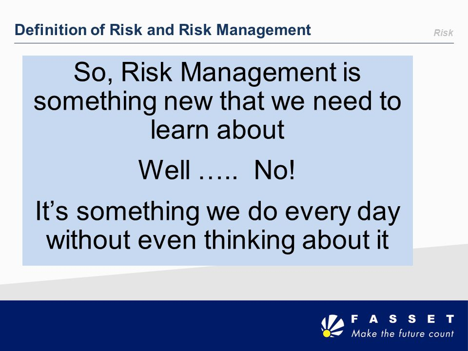 Definition of Risk and Risk Management