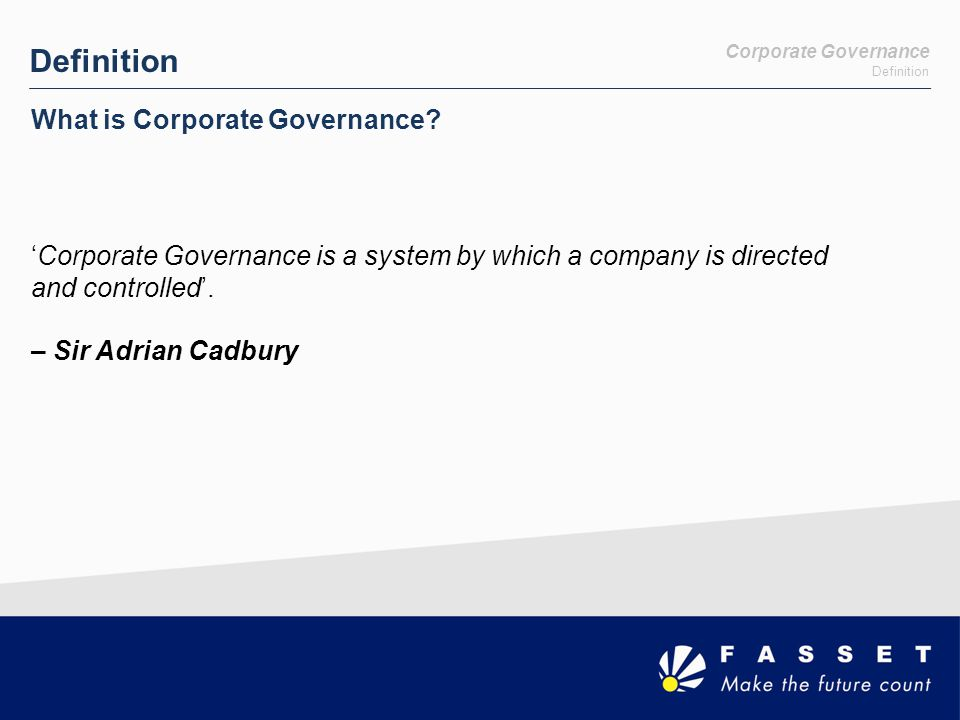 Definition What is Corporate Governance