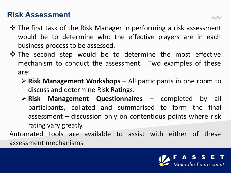 Risk Assessment Risk.