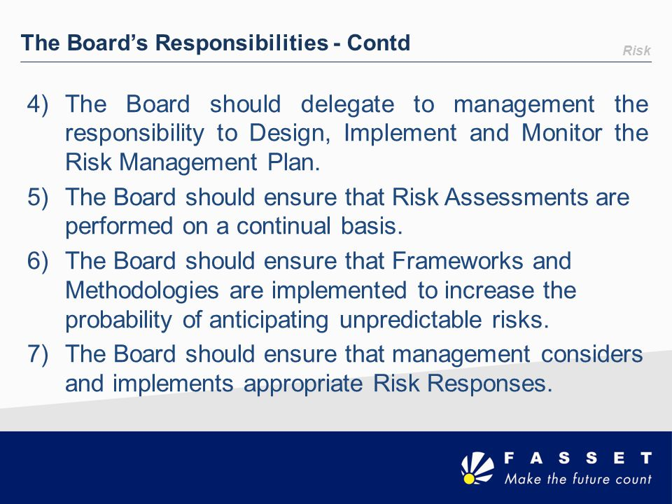 The Board's Responsibilities - Contd