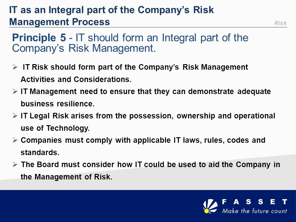 IT as an Integral part of the Company's Risk Management Process