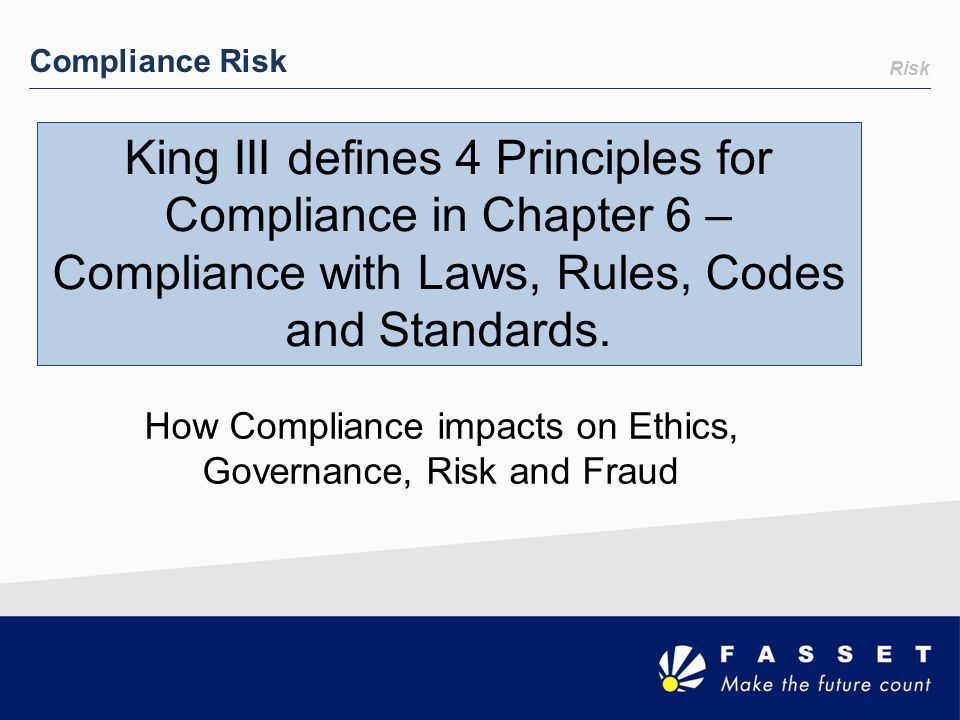 How Compliance impacts on Ethics, Governance, Risk and Fraud