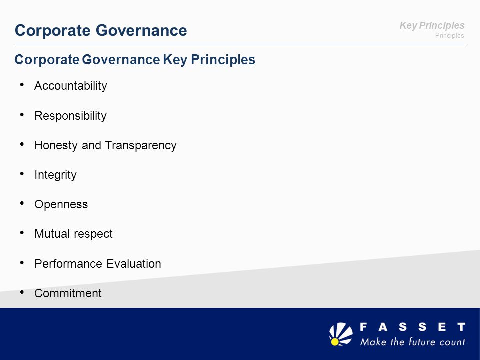 Corporate Governance Corporate Governance Key Principles