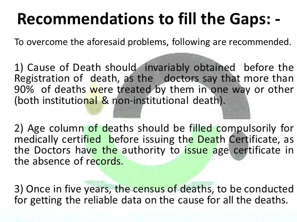 Recommendations to fill the Gaps: -