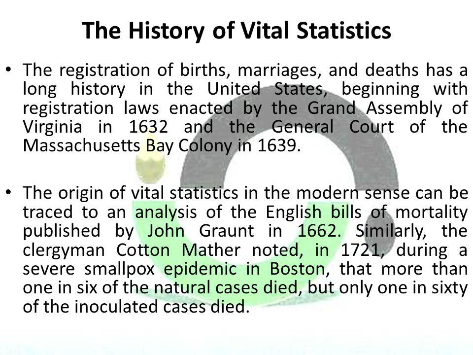 The History of Vital Statistics