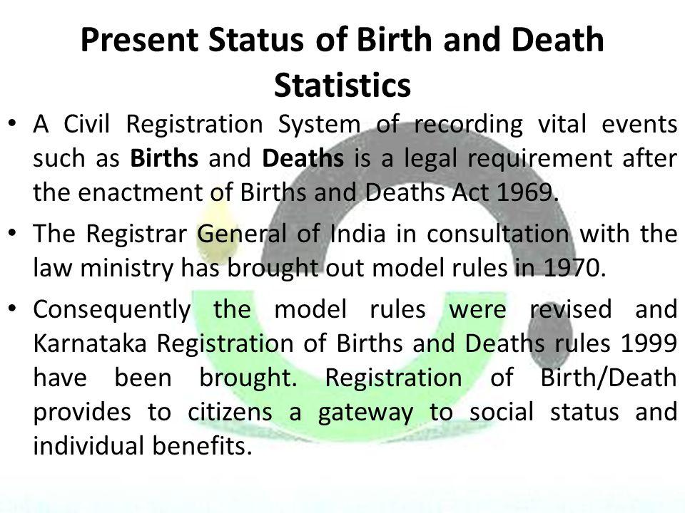 Present Status of Birth and Death Statistics