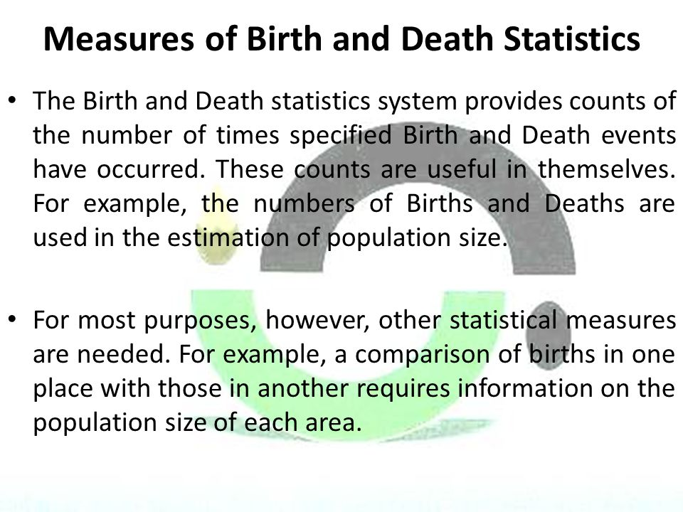 Measures of Birth and Death Statistics
