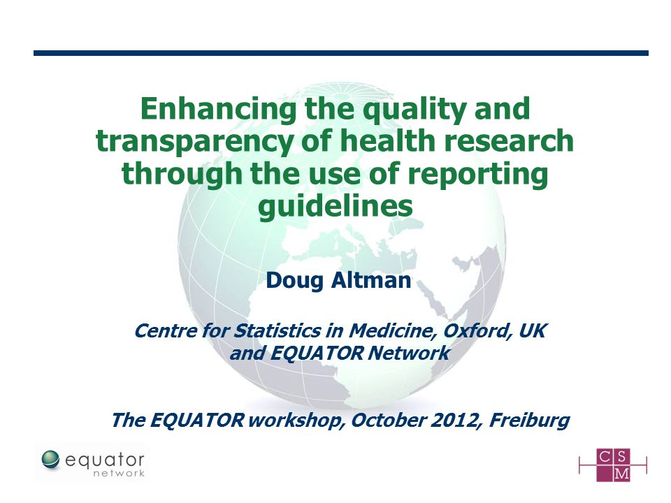 Enhancing the quality and transparency of health research through the use of reporting guidelines