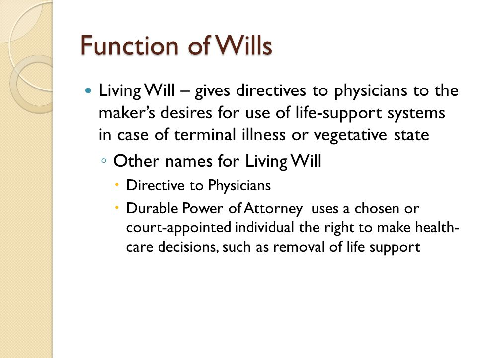 Function of Wills