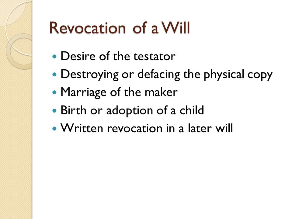 Revocation of a Will Desire of the testator