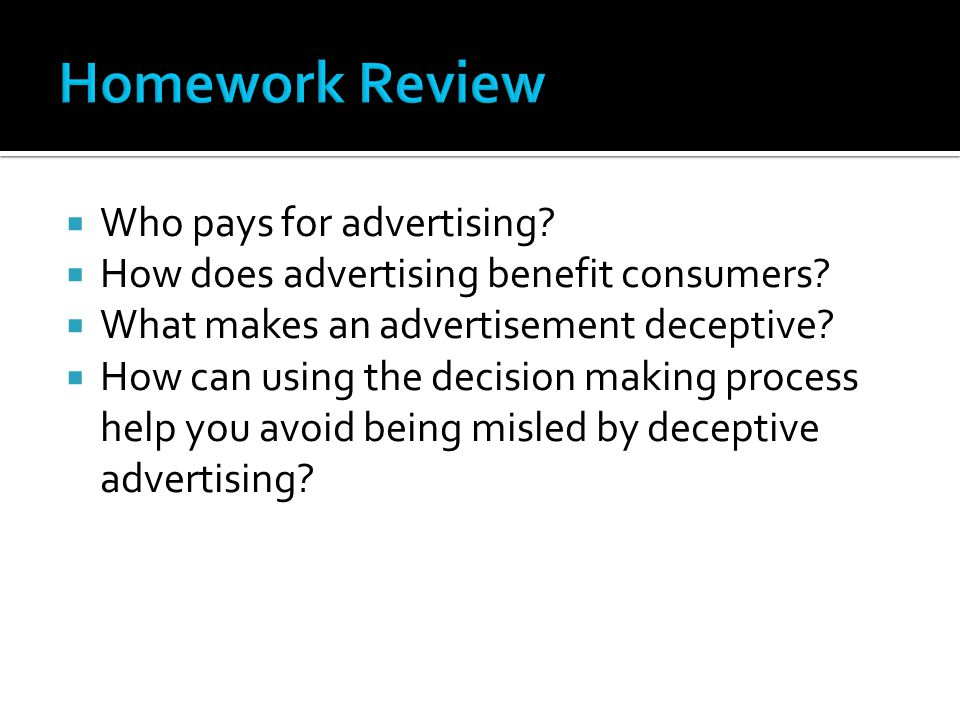 Homework Review Who pays for advertising