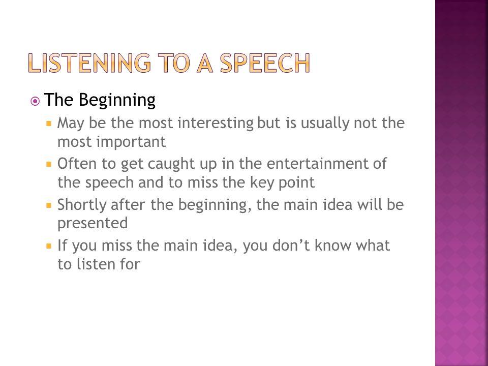 Listening to a Speech The Beginning