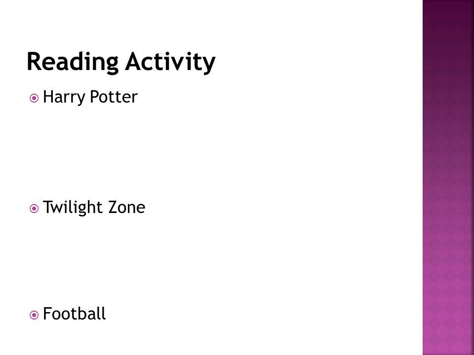 Reading Activity Harry Potter Twilight Zone Football