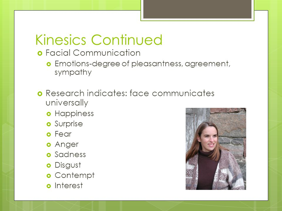 Kinesics Continued Facial Communication
