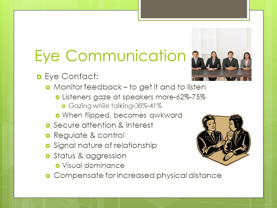 Eye Communication Eye Contact: