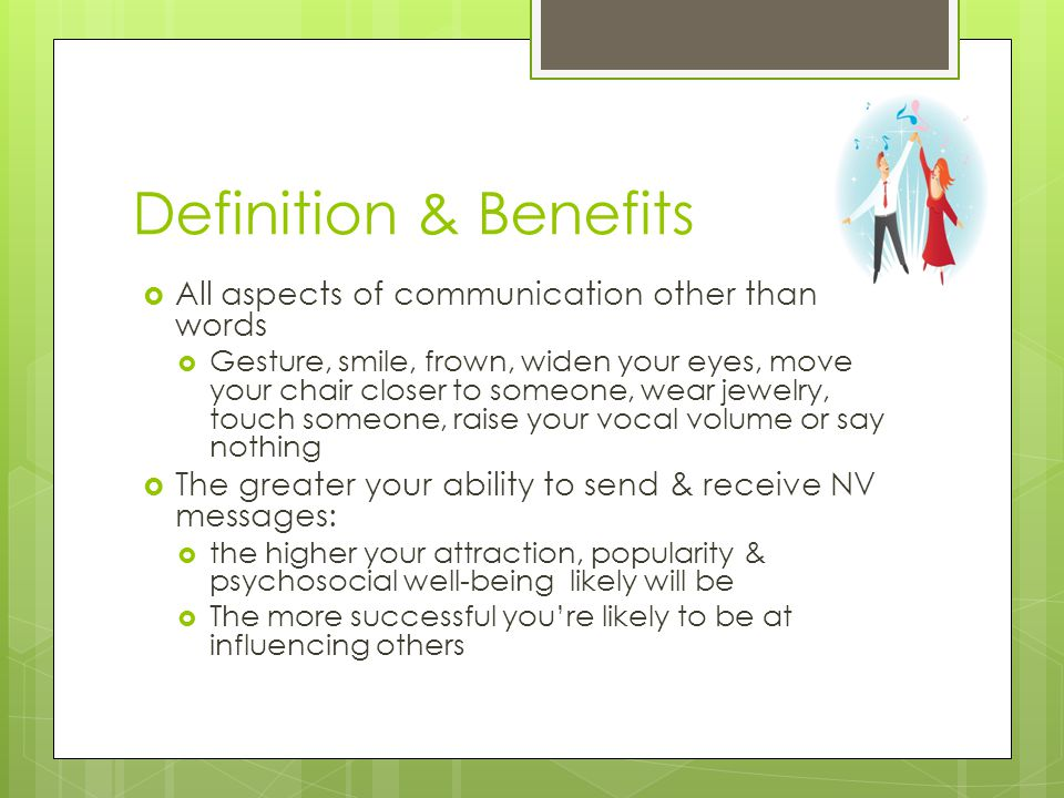 Definition & Benefits All aspects of communication other than words
