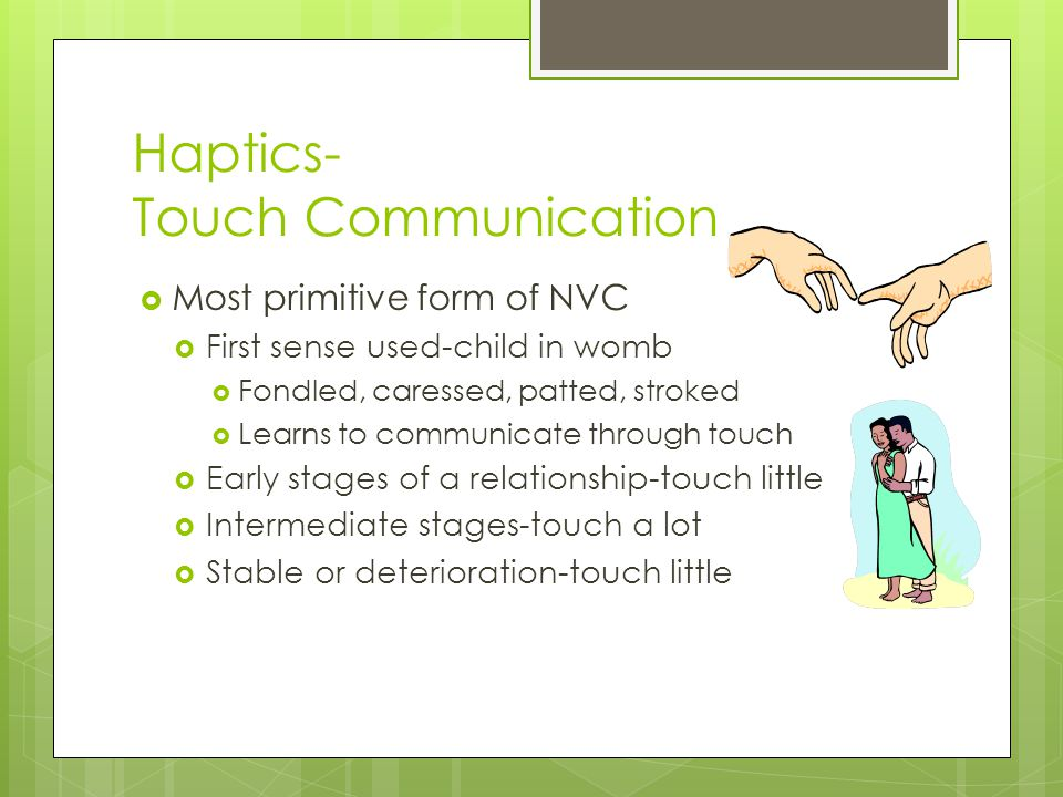 Haptics- Touch Communication