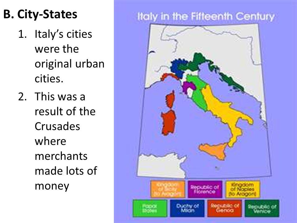 Italy's cities were the original urban cities.