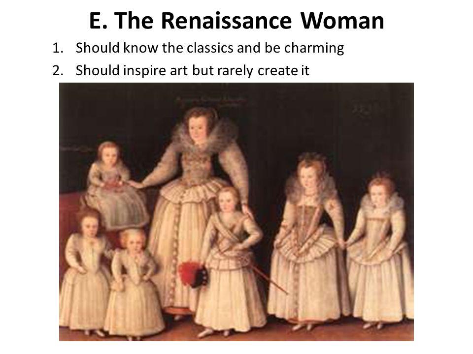 E. The Renaissance Woman