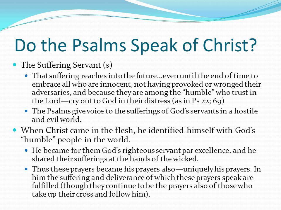 Do the Psalms Speak of Christ