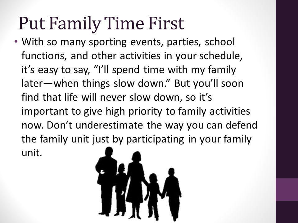 Put Family Time First