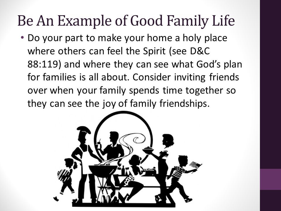 Be An Example of Good Family Life