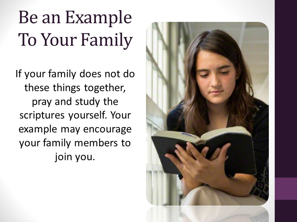 Be an Example To Your Family