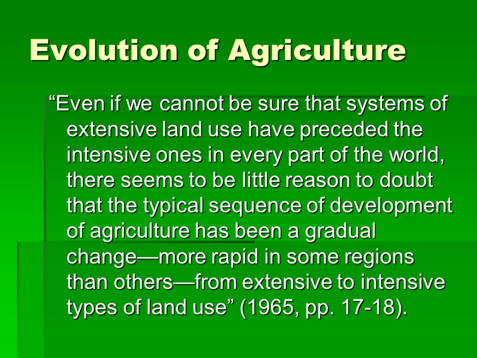 Evolution of Agriculture