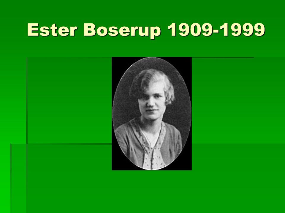Ester Boserup 1909-1999