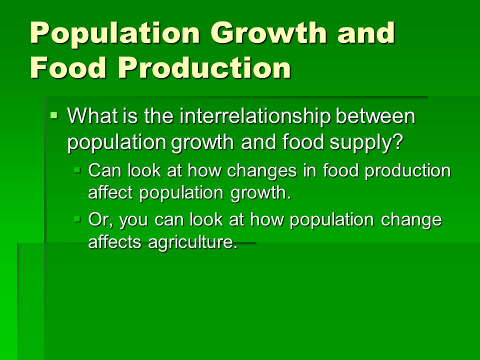 Population Growth and Food Production