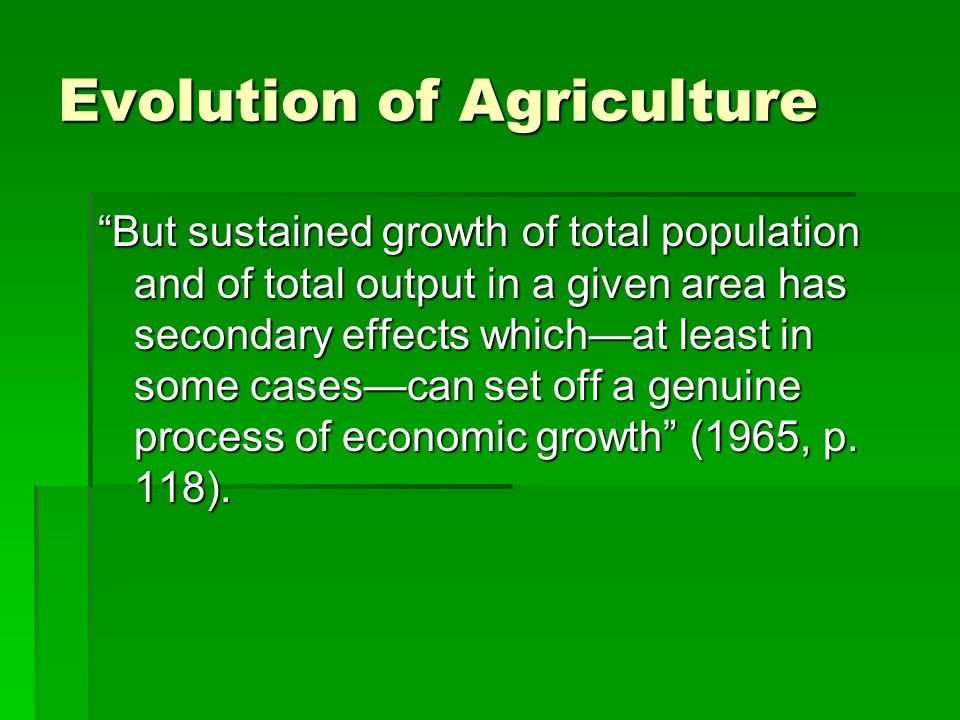 Evolution of Agriculture