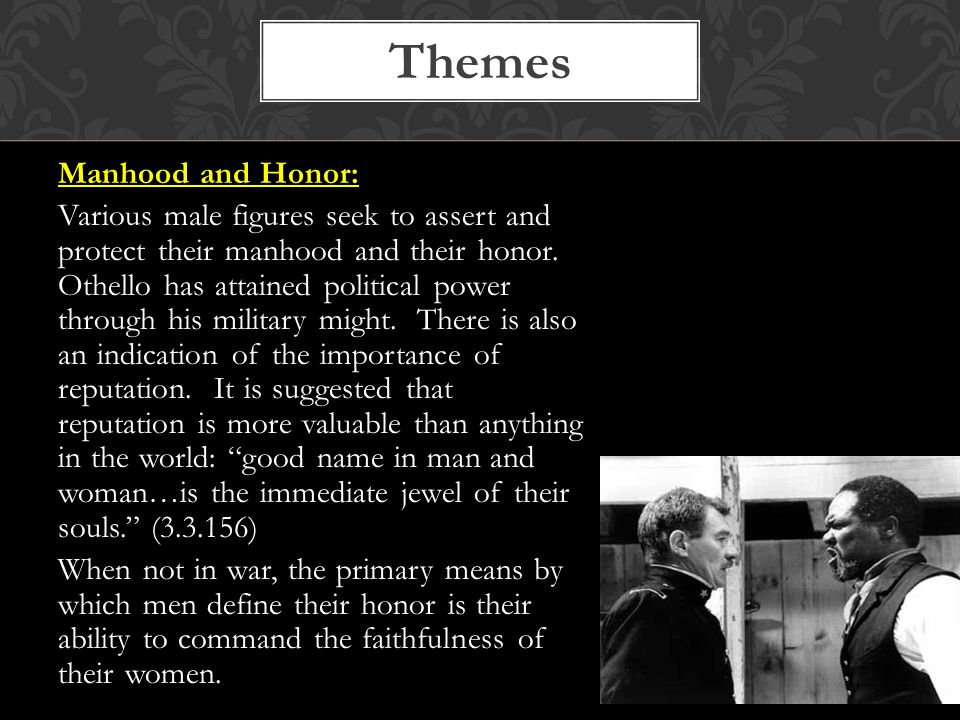 Themes Manhood and Honor: