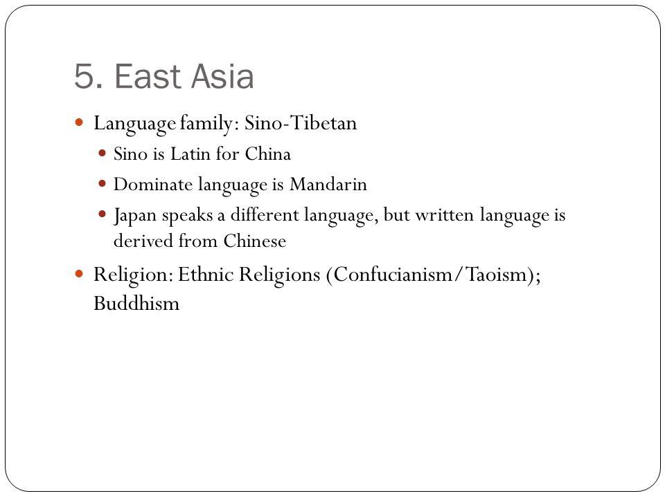5. East Asia Language family: Sino-Tibetan