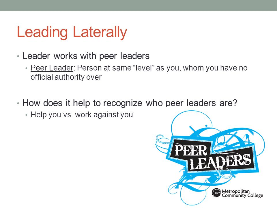 Leading Laterally Leader works with peer leaders