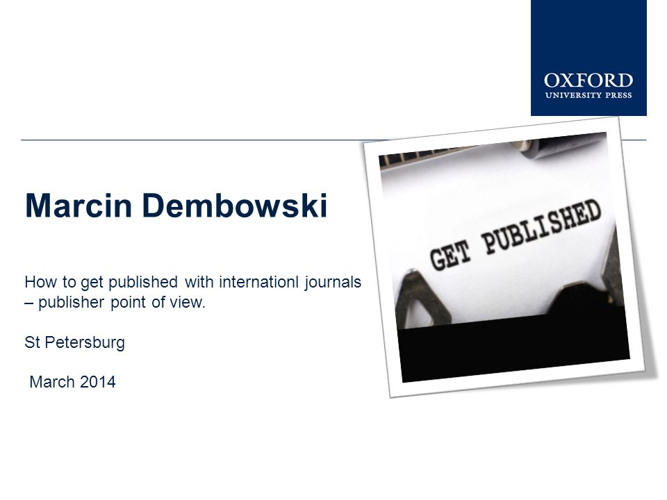 Marcin Dembowski How to get published with internationl journals