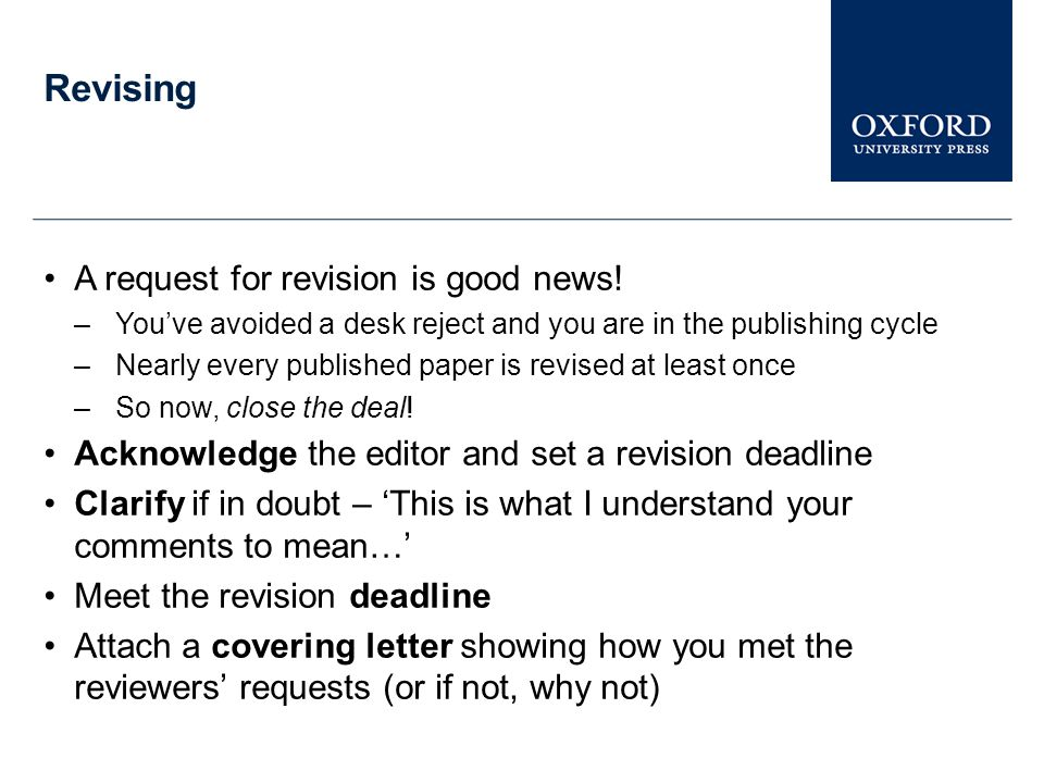 Revising A request for revision is good news!